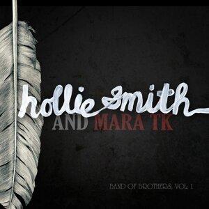 Hollie Smith and Mara Tk 歌手頭像