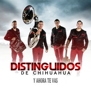 Distinguidos De Chihuahua 歌手頭像