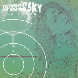 Elevators to the Grateful Sky