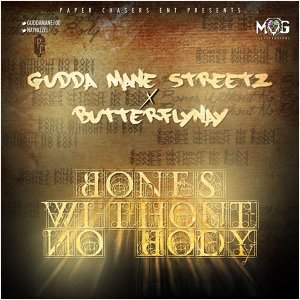 Gudda Mane Streetz featuring ButterflyNay 歌手頭像