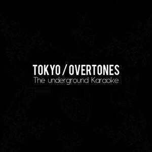Tokyo/Overtones 歌手頭像