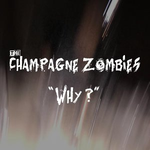 The Champagne Zombies 歌手頭像