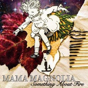 Mama Magnolia 歌手頭像
