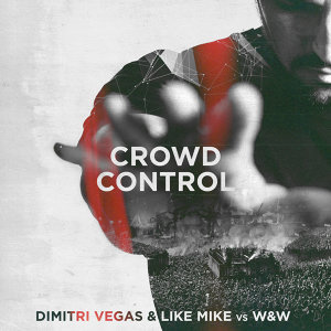 Dimitri Vegas, Like Mike, W&W