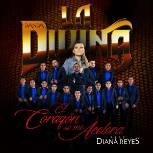 Banda La Divina & Diana Reyes (Featuring) 歌手頭像