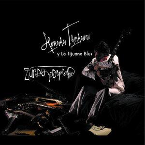 Hernan Tamanini & la Tijuana Blus 歌手頭像