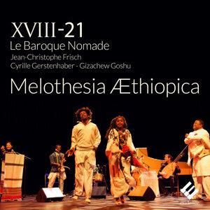 Gizachew Goshu, Cyrille Gerstenhaber, Jean-Christophe Frisch, XVIII-21 Le Baroque Nomade 歌手頭像