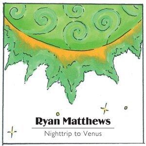 Ryan Matthews 歌手頭像