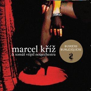 Marcel Kriz, Tomas Vtipil Noiseorchestra 歌手頭像