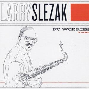 Larry Slezak 歌手頭像