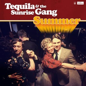 Tequila & The Sunrise Gang 歌手頭像