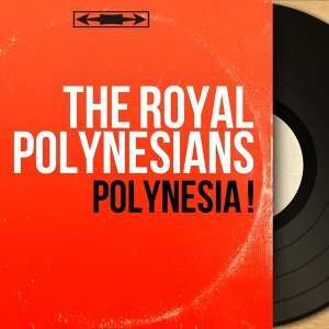 The Royal Polynesians