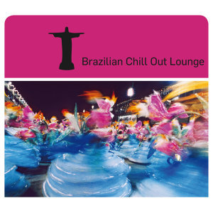 Brazilian Chill Out Lounge 歌手頭像