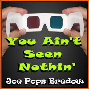 Joe Pops Bredow