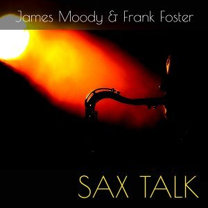 James Moody & Frank Foster 歌手頭像