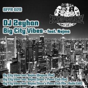 DJ Zeyhan featuring Nejma 歌手頭像