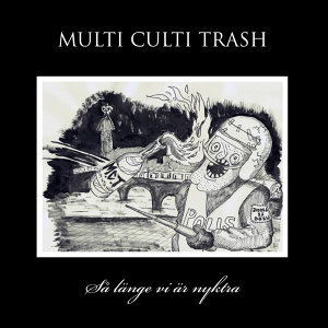 Multi Culti Trash 歌手頭像