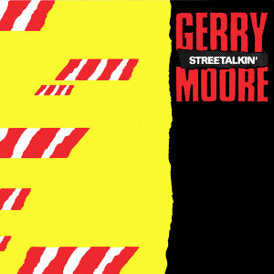 Gerry Moore, Street Talk 歌手頭像