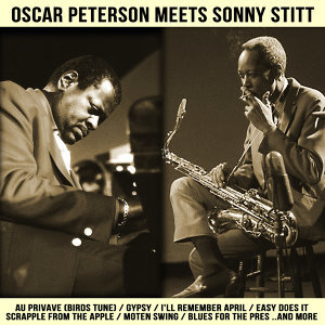 The Oscar Peterson Trio and Sonny Stitt 歌手頭像