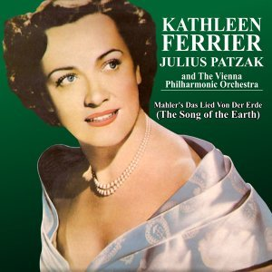 Kathleen Ferrier, Julius Patzak and The Vienna Philharmonic Orchestra 歌手頭像