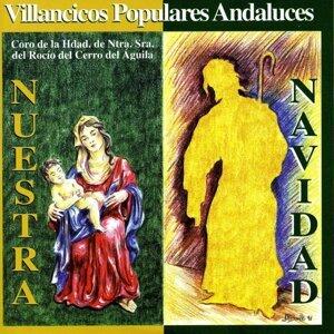 Coro de la Hermandad de Nuestra Señora del Rocío del Cerro del Aguila 歌手頭像