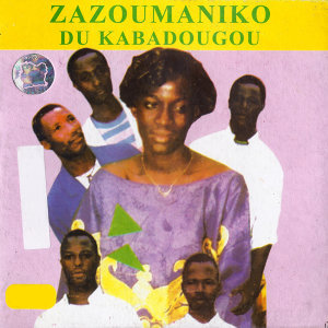 Zazoumaniko du Kabadougou 歌手頭像