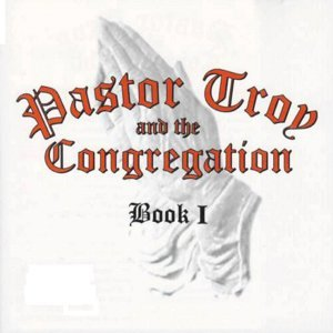 Pastor Troy and The Congregation 歌手頭像
