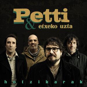 Petti, etxeko uzta 歌手頭像