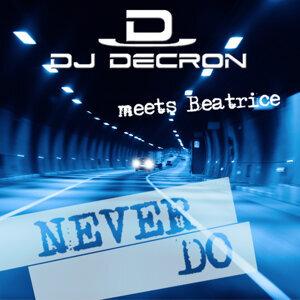 DJ Decron meets Beatrice
