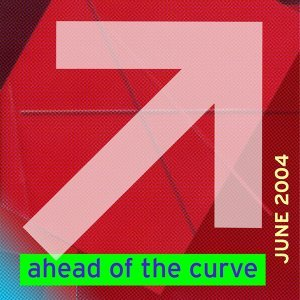 Ahead Of The Curve June 04 歌手頭像