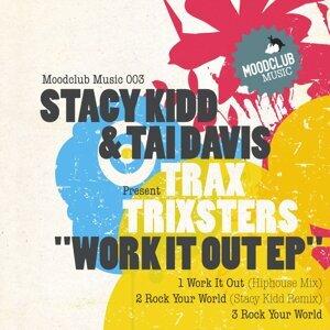 Stacy Kidd & Tai Davis present Trax Trixters 歌手頭像