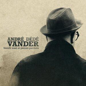 André Dédé Vander 歌手頭像
