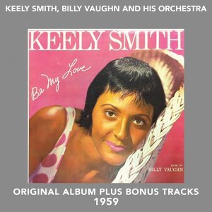 Keely Smith, Billy Vaughn and His Orchestra 歌手頭像