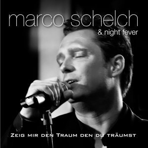 Marco Schelch, Night Fever 歌手頭像