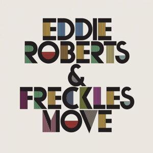 Eddie Roberts, Freckles 歌手頭像