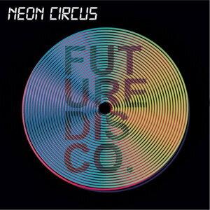 Neon Circus 歌手頭像