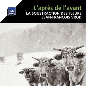 Frédéric Aurier, Sylvain Lemêtre, Jean-François Vrod 歌手頭像