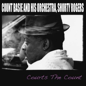 Count Basie And His Orchestra, Shorty Rogers 歌手頭像