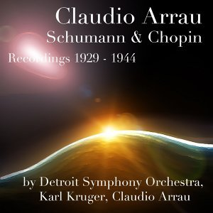 Detroit Symphony Orchestra, Karl Kruger, Claudio Arrau 歌手頭像