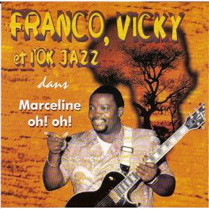 L'OK Jazz, Vicky, Franco 歌手頭像