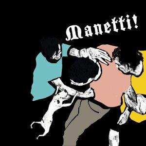 Manetti!