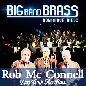 Rob McConnell, Dominique Rieux, Big Band Brass 歌手頭像