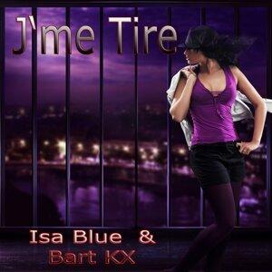 Isa Blue, Bart Kx 歌手頭像