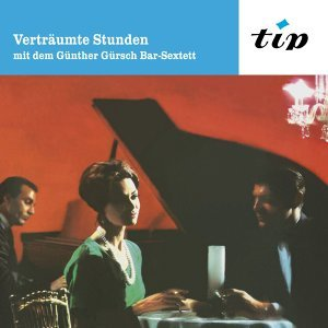 Günther Gürsch Bar Sextett 歌手頭像