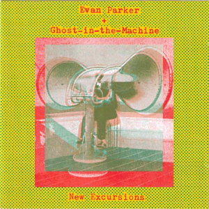 Evan Parker + Ghost in the Machine 歌手頭像