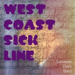 West Coast Sick Line 歌手頭像