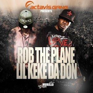 Rob the Plane, Lil Keke da Don 歌手頭像