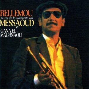Gana el Maghnaoui, Bellemou Messaoud 歌手頭像
