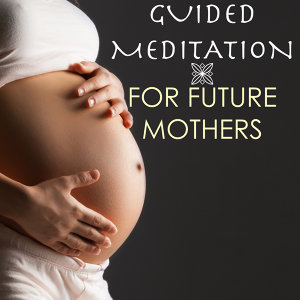 Pregnancy Soothing Songs Masters & Guided Meditation 歌手頭像