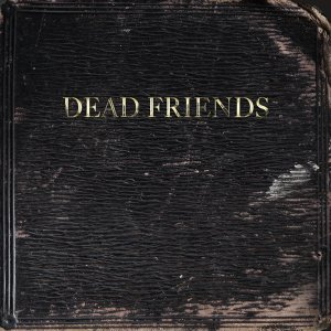 Dead Friends 歌手頭像